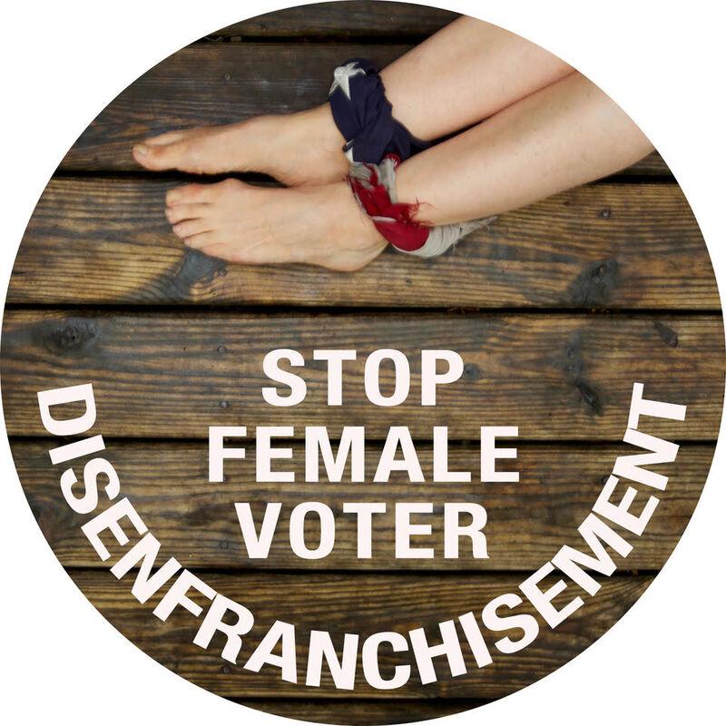 Stop female voter disenfranchisement