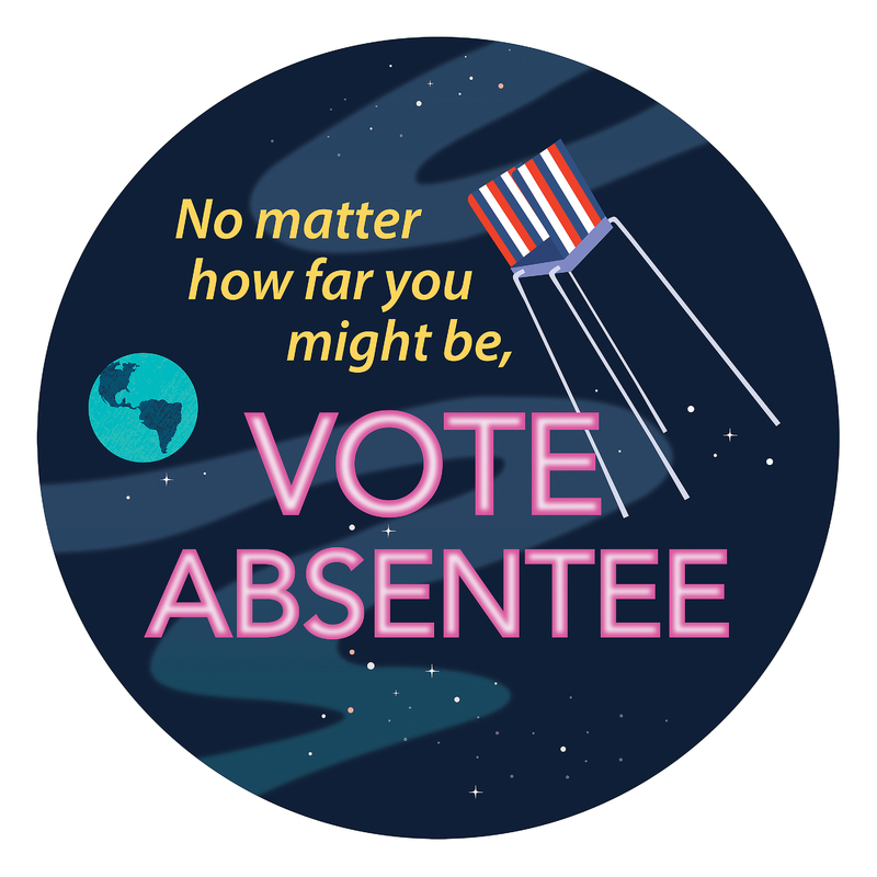 No matter how far you might be, vote absentee
